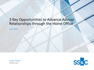 3 Key Opportunities to Advance Advisor Relationships through the Home Office