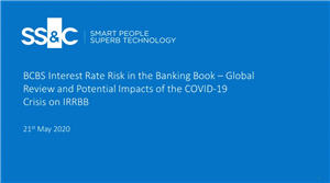 SS&C Algorithmics: BCBS Interest Rate Risk in the Banking Book – Global Review and Potential Impacts of the COVID-19 Crisis