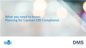 What you need to know: Planning for Cayman CRS Compliance