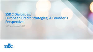 SS&C Dialogues - European credit strategies; A founder's perspective