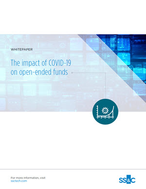 The Impact of COVID-19 on Open End Funds