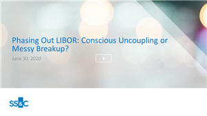Phasing Out LIBOR: Conscious uncoupling or messy break-up?
