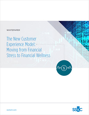 The New Customer Experience Model: Moving from Financial Stress to Financial Wellness