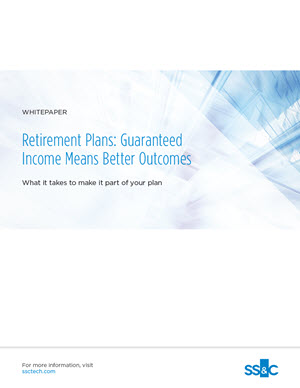 Retirement Plans: Guaranteed Income Means Better Outcomes