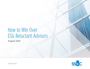 How to Win Over ESG-Reluctant Advisors