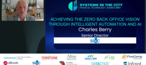 Systems in the City FinTech Conference: Achieving the Zero Back Office Vision through Intelligent Automation & AI