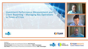 Investment Performance Measurement and Client Reporting – Managing Key Operations in Times of Crisis