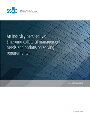 An industry perspective: Emerging collateral management needs and options on solving requirements