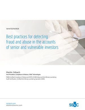 Best practices for detecting fraud and abuse in the accounts of senior and vulnerable investors