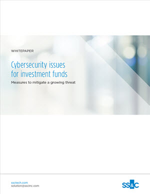 Cybersecurity issues for investment funds