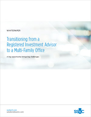 Transitioning from a Registered Investment Advisor to a Multi-Family Office