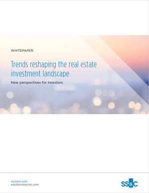 Trends reshaping the real estate investment landscape