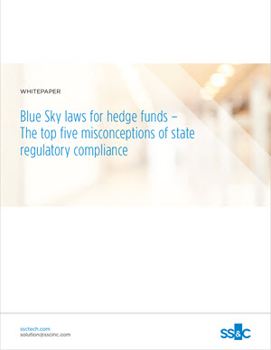 Blue Sky laws for hedge funds – The top five misconceptions of state regulatory compliance