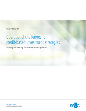Operational challenges for credit-based investment strategies