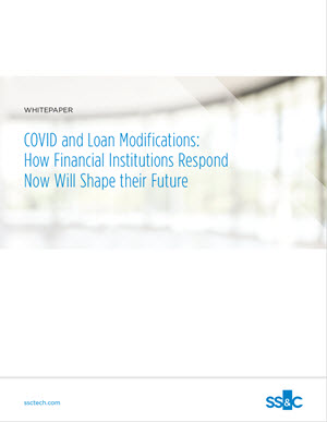 COVID and Loan Modifications: How Financial Institutions Respond Now Will Shape their Future