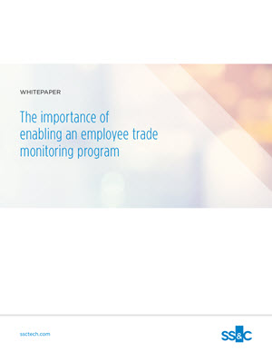The importance of enabling an employee trade monitoring program