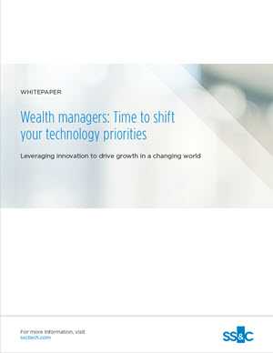 Wealth Managers: Time to Shift your Technology Priorities