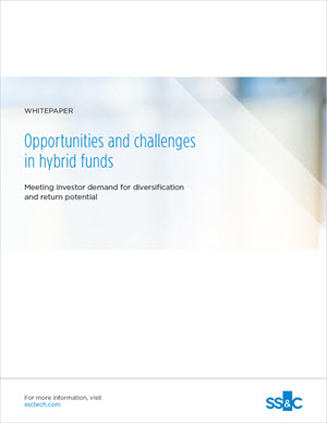 Opportunities and Challenges in Hybrid Funds