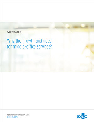 Why the Growth and Need for Middle-office Services?