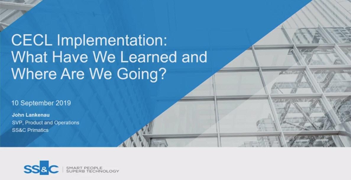 CECL Implementation: What Have We Learned and Where Are We Going?
