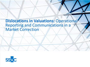 Dislocations in Valuations: Operational Reporting and Communications in a Market Correction