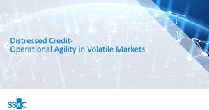 Distressed Credit - Operational Agility in Volatile Markets
