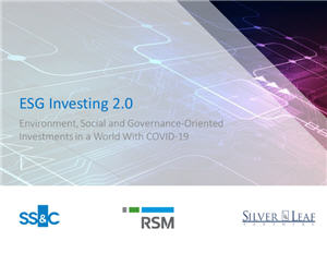 ESG Investing 2.0 – Environment, Social and Governance-Oriented Investments in a World With COVID-19