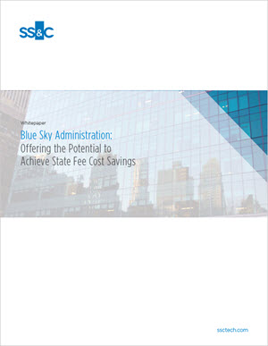 Blue Sky Administration: Offering the Potential to Achieve State Fee Cost Savings