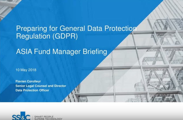 Preparing for General Data Protection Regulation (GDPR) ASIA Fund Manager Briefing