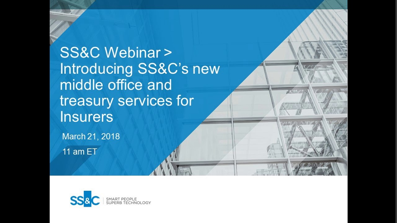 Introducing SS&C's new middle office and treasury services for Insurers