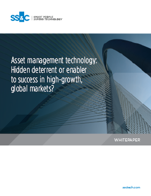 Asset management technology: Hidden deterrent or enabler to success in high-growth, global markets?