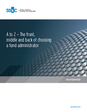 A to Z – The front, middle and back of choosing a fund administrator
