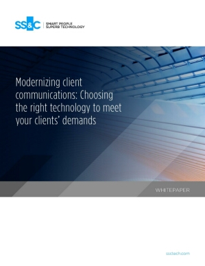 Modernizing client communications: Choosing the right technology to meet your clients' demands