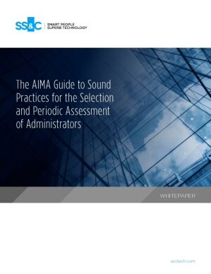 The AIMA Guide to Sound Practices for the Selection and Periodic Assessment of Administrators