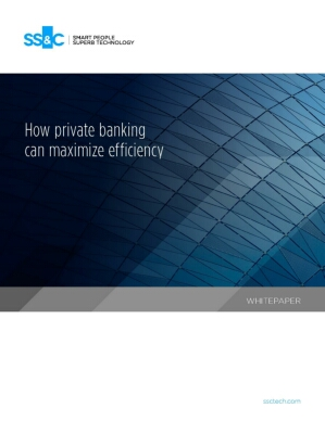 How private banking can maximize efficiency