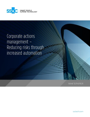 Corporate actions management – Reducing risks through increased automation