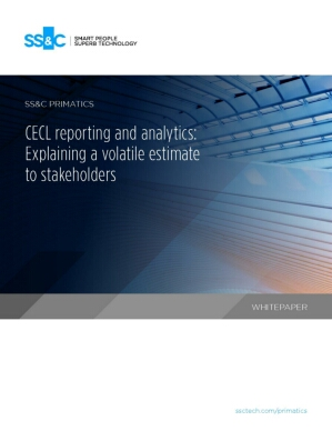 CECL reporting and analytics: Explaining a volatile estimate to stakeholders