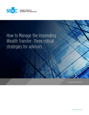How to Manage the Impending Wealth Transfer: Three critical strategies for advisors