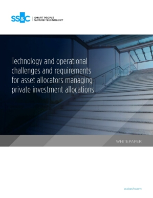 Technology and operational challenges and requirements for asset allocators managing private investment allocations