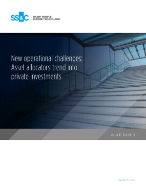 New operational challenges: Asset allocators trend into private investments