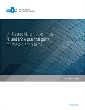 Un-Cleared Margin Rules in the EU and US: A practical guide for Phase 4 and 5 firms