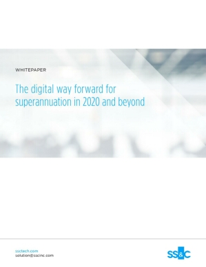 The digital way forward for superannuation in 2020 and beyond