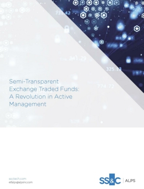 Semi-Transparent Exchange Traded Funds: A Revolution in Active Management